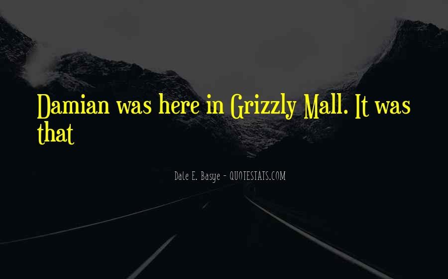 Grizzly's Quotes #395854
