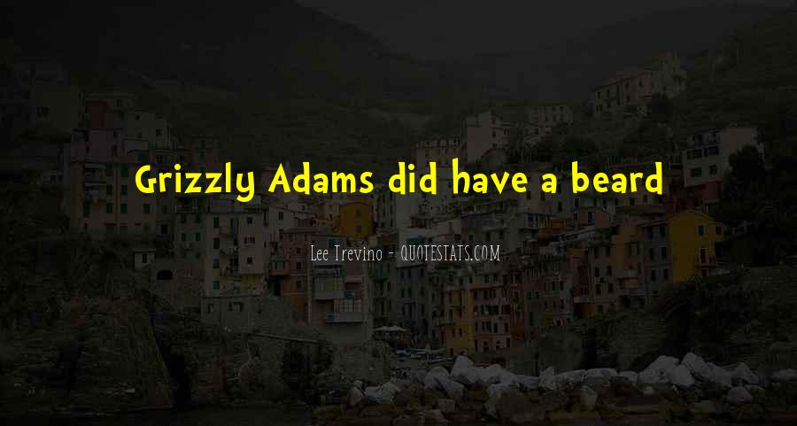 Grizzly's Quotes #484024