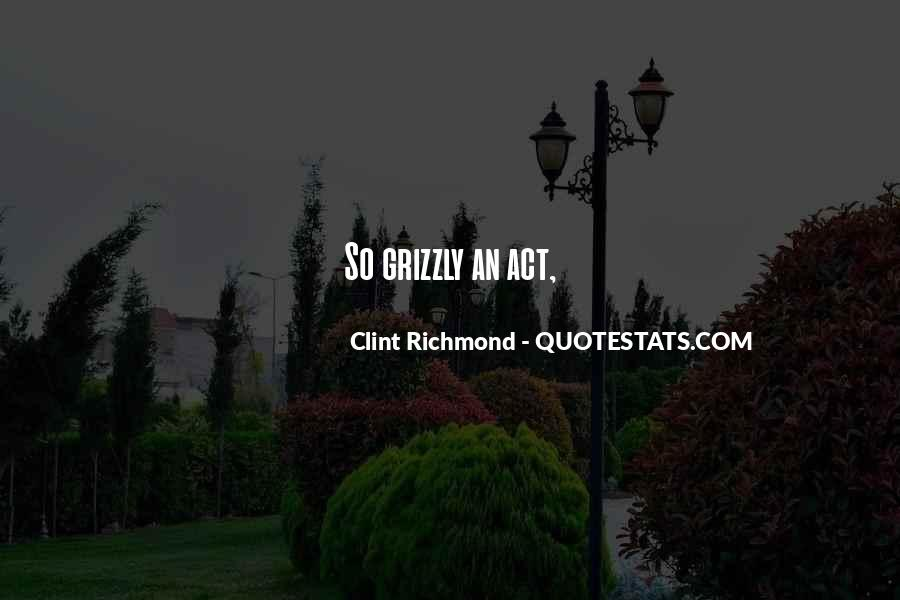 Grizzly's Quotes #494351