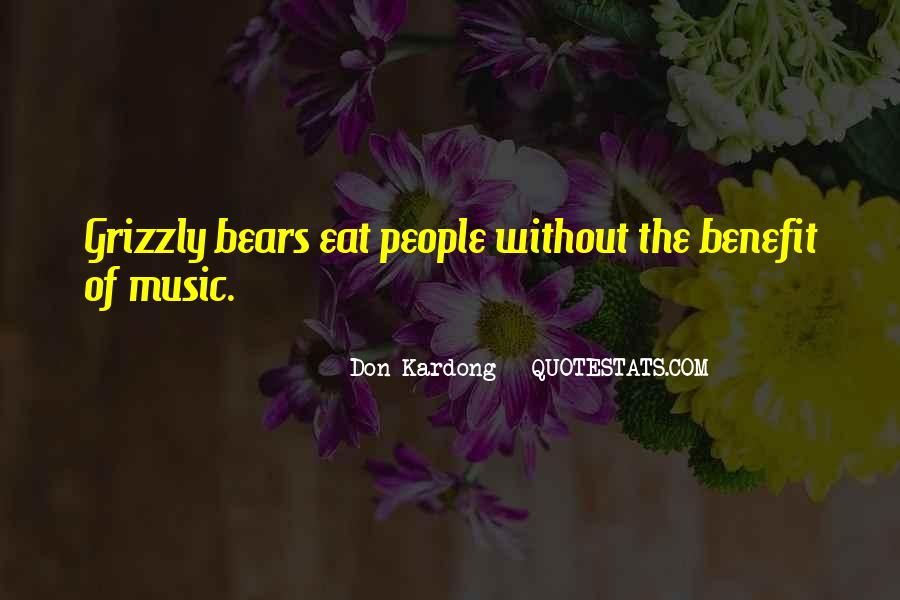 Grizzly's Quotes #563026