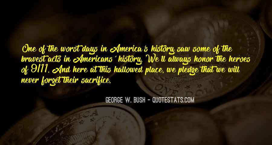 Quotes About 9/11 Heroes #1006297