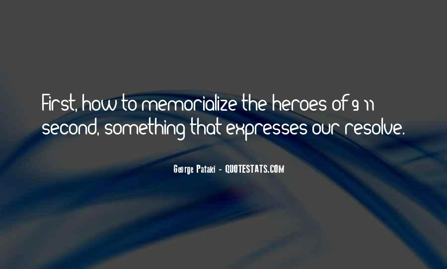 Quotes About 9/11 Heroes #1163258