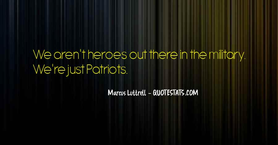 Quotes About 9/11 Heroes #1609