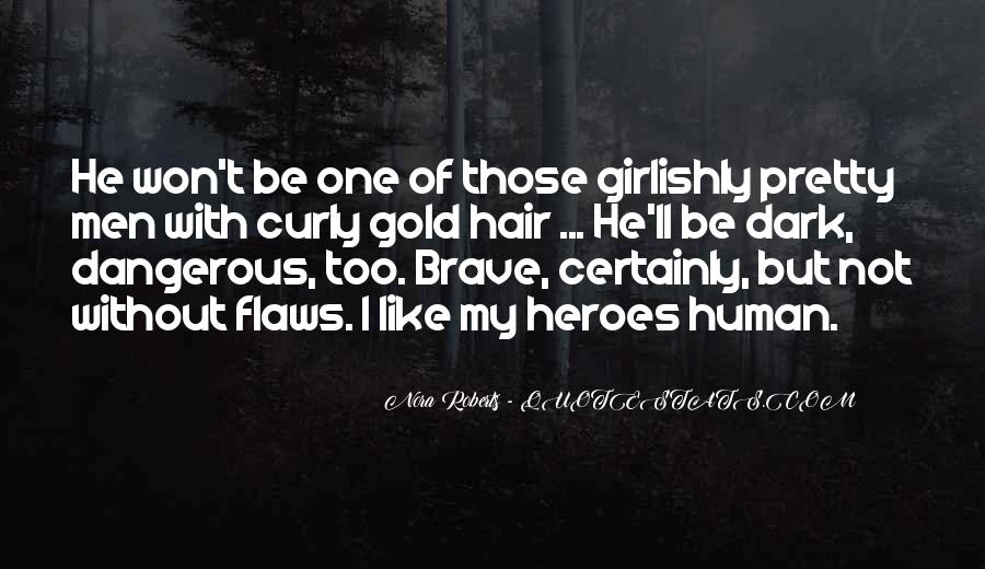 Quotes About 9/11 Heroes #1774