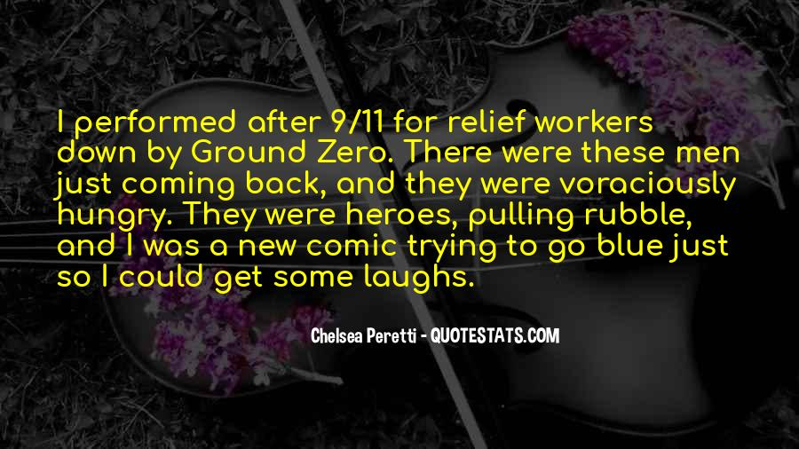 Quotes About 9/11 Heroes #1854629