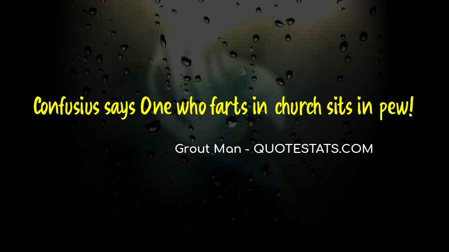 Grout Quotes #1752891