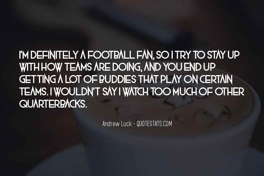Quotes About Quarterbacks #1050838