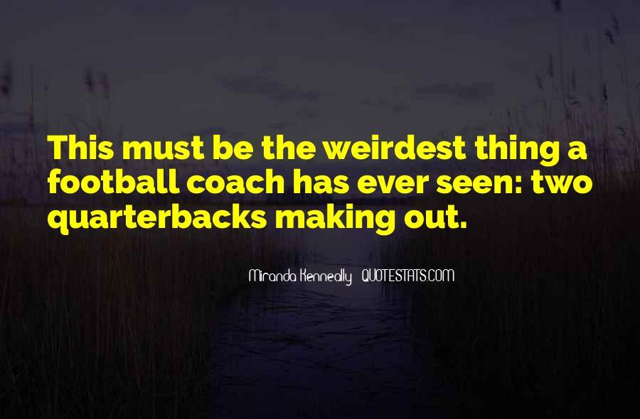 Quotes About Quarterbacks #1139629