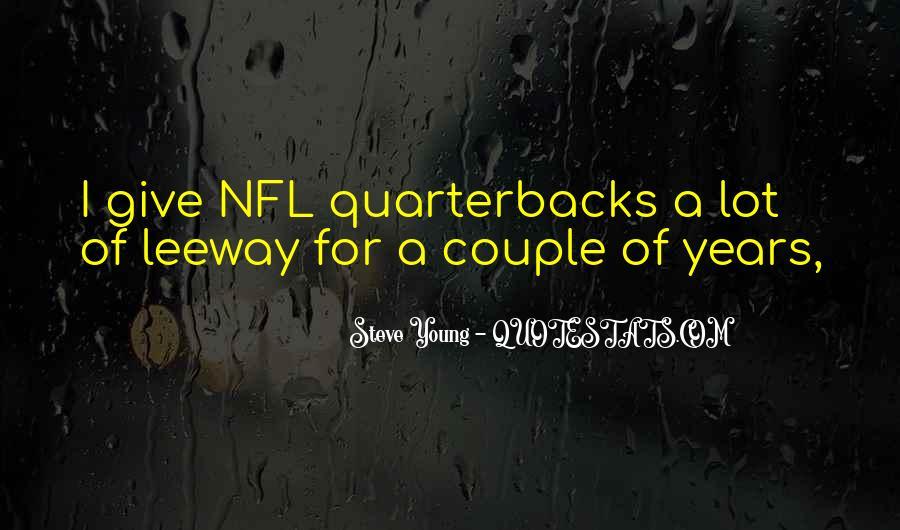 Quotes About Quarterbacks #1317873