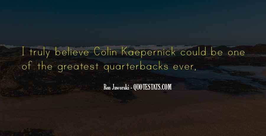Quotes About Quarterbacks #1385843