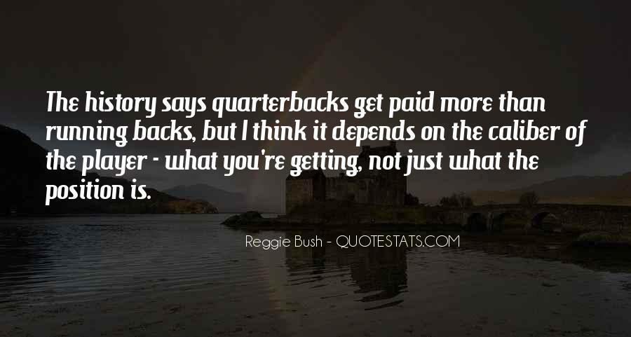 Quotes About Quarterbacks #1463380