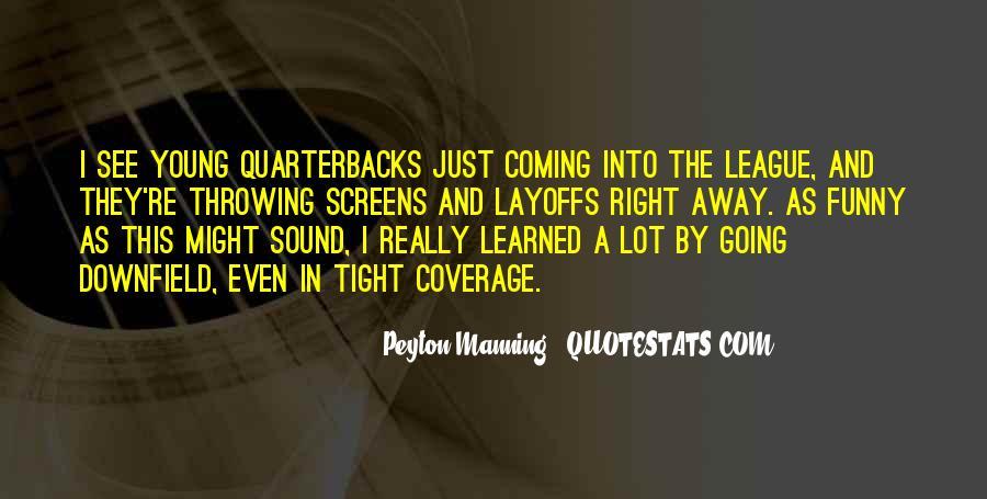 Quotes About Quarterbacks #1473