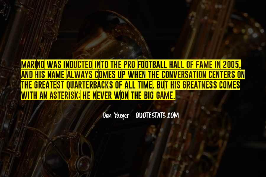 Quotes About Quarterbacks #1541417