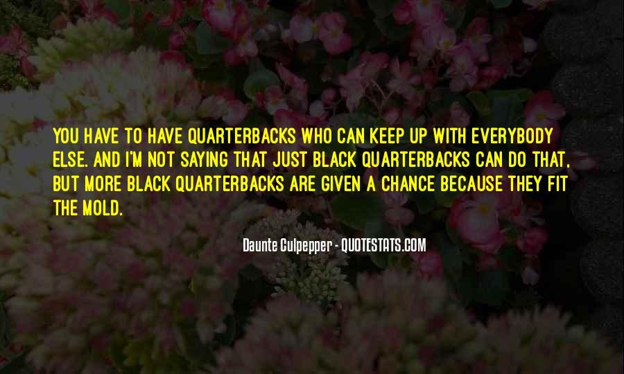Quotes About Quarterbacks #286875