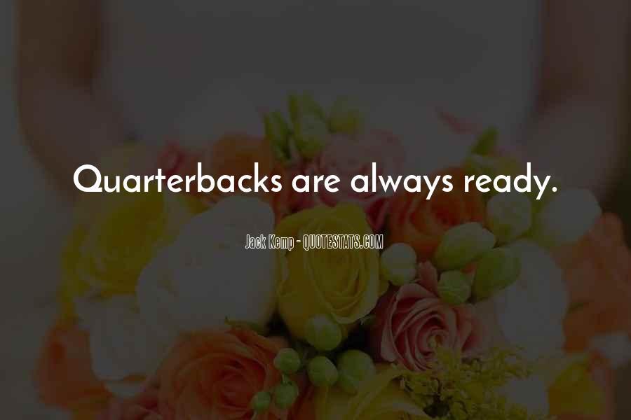 Quotes About Quarterbacks #434470