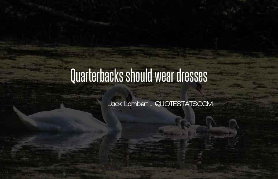 Quotes About Quarterbacks #476094