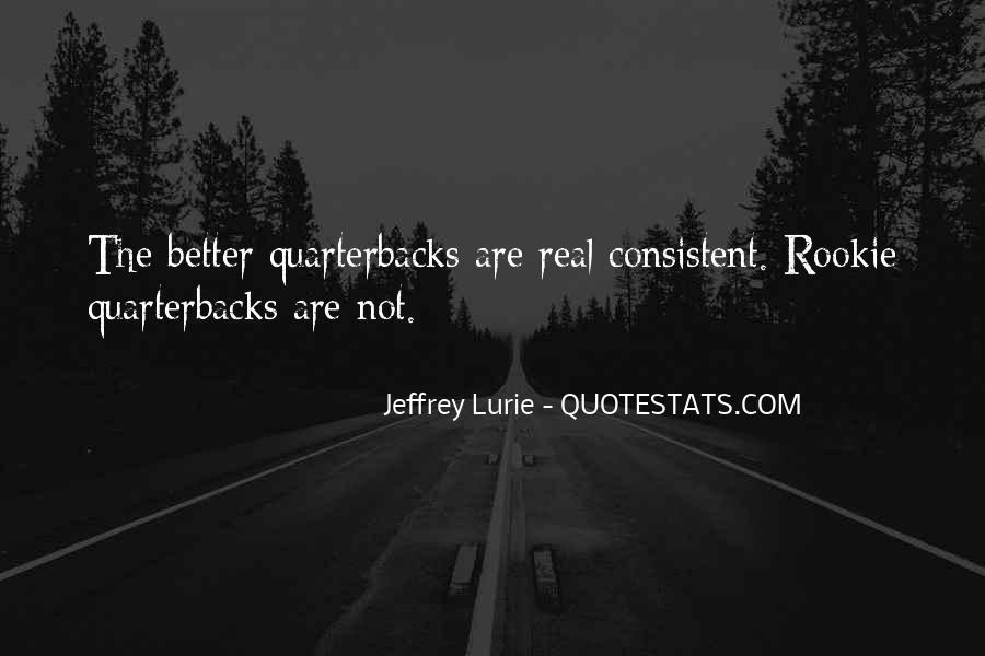 Quotes About Quarterbacks #558348