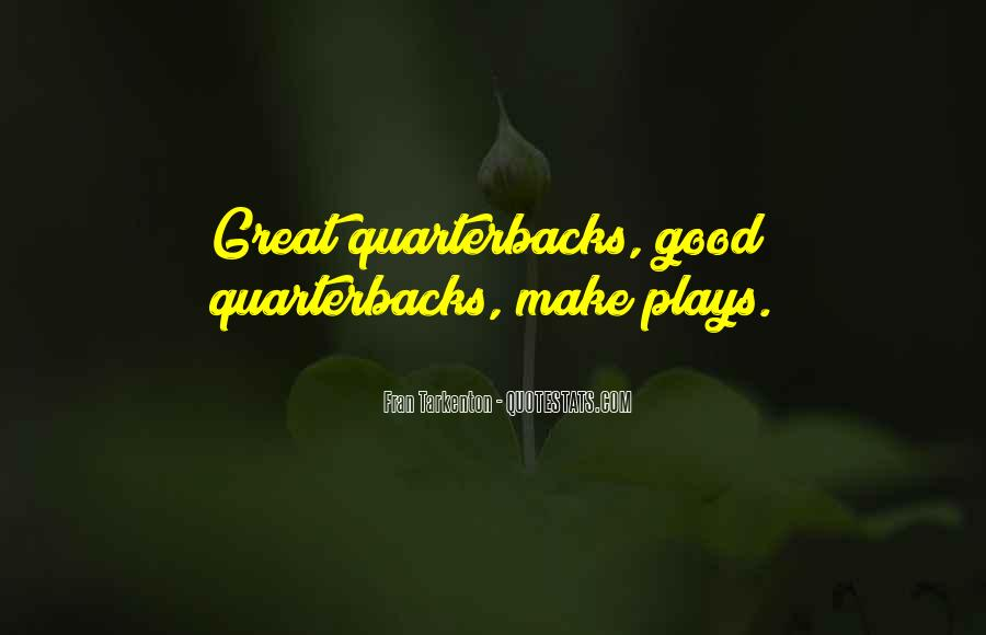 Quotes About Quarterbacks #899439