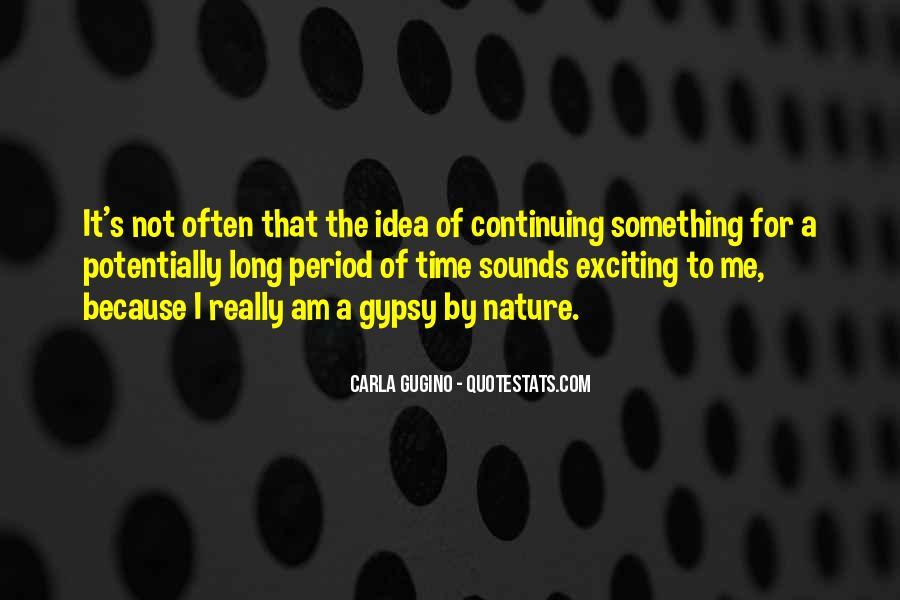 Gugino Quotes #1374652