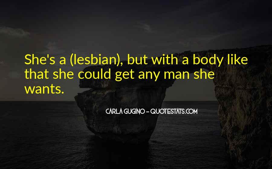 Gugino Quotes #1475576