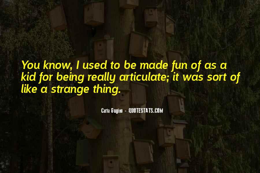 Gugino Quotes #1815164