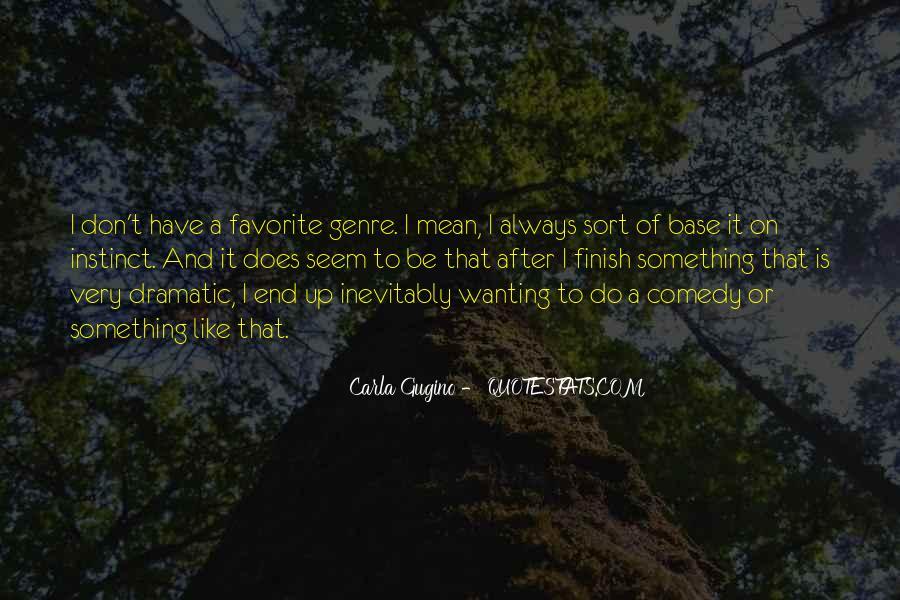 Gugino Quotes #246110