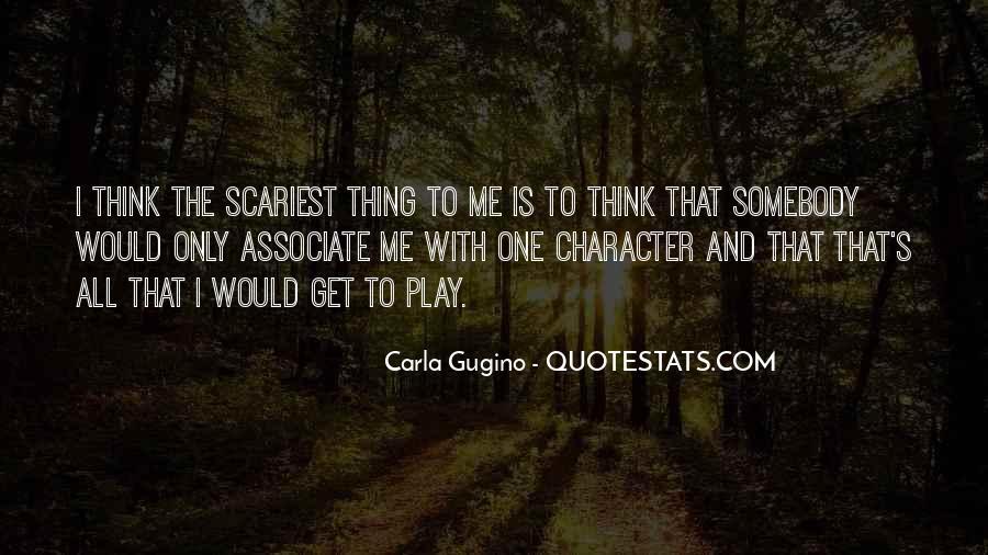 Gugino Quotes #293691