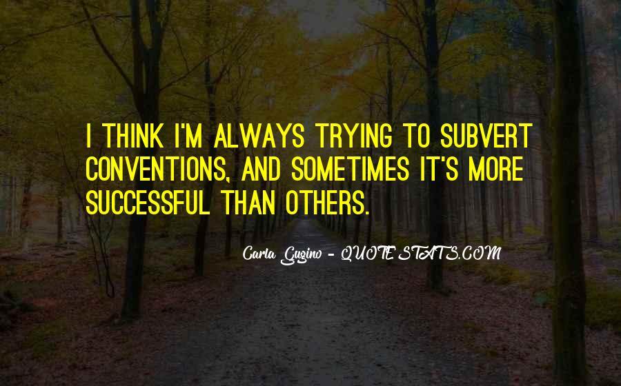 Gugino Quotes #565248