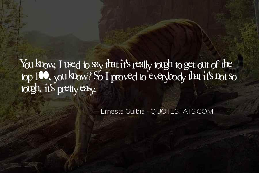 Gulbis Quotes #1616623