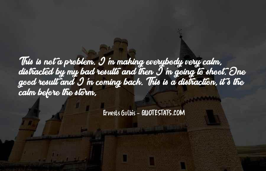 Gulbis Quotes #1672723