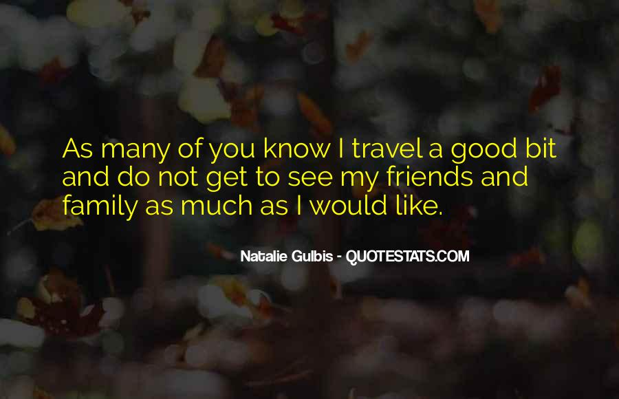 Gulbis Quotes #1848106