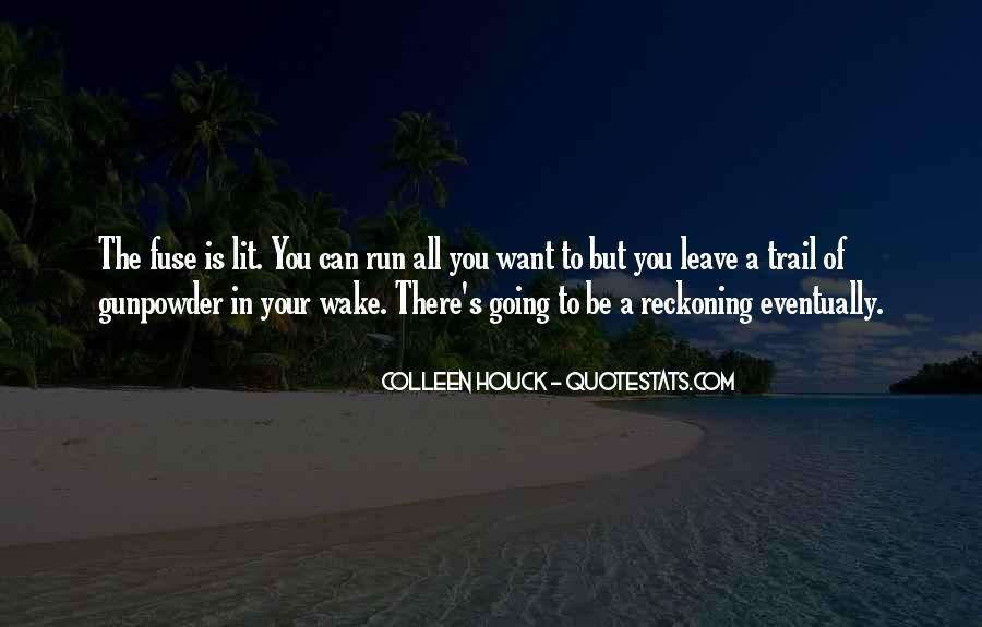 Gunpowder's Quotes #1230539