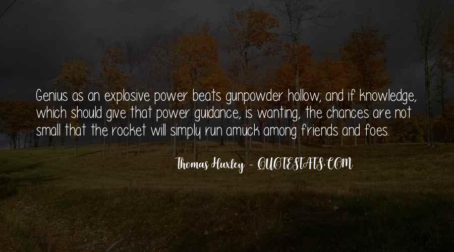 Gunpowder's Quotes #1859153