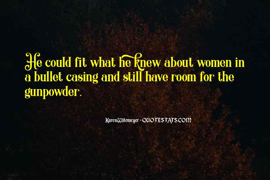 Gunpowder's Quotes #284540