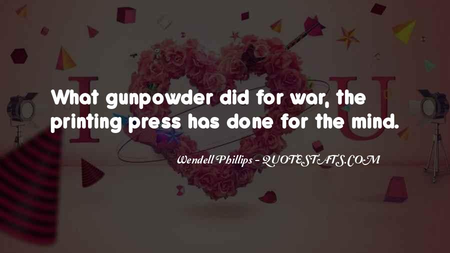 Gunpowder's Quotes #736223