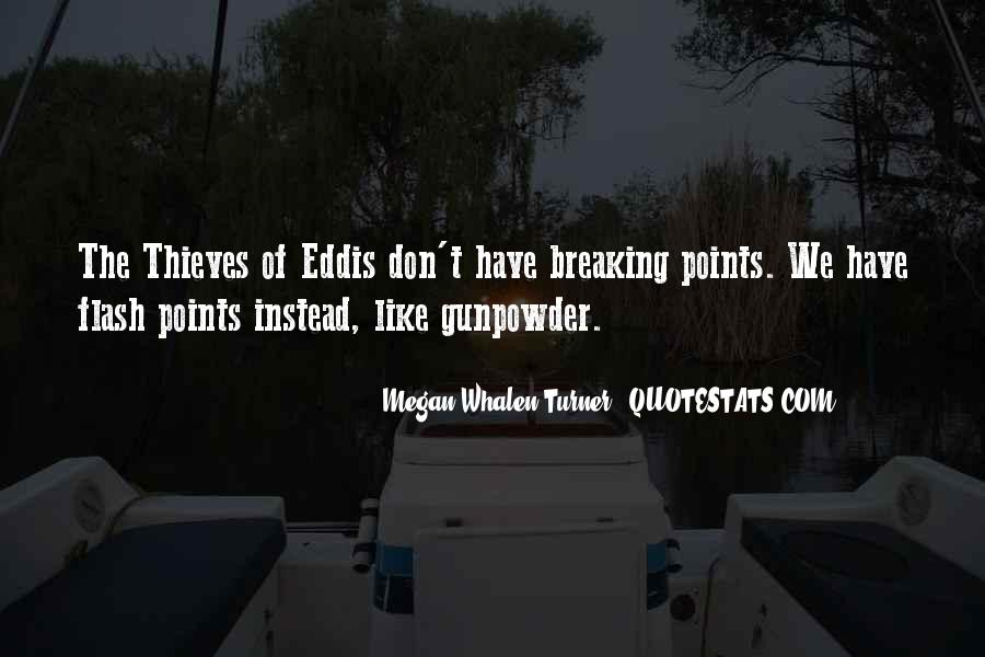 Gunpowder's Quotes #915083