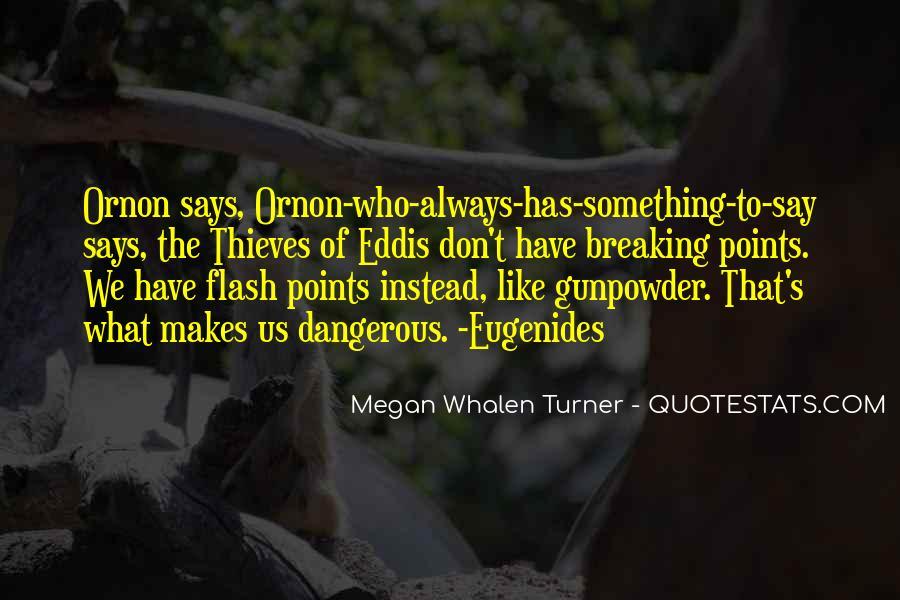 Gunpowder's Quotes #982188