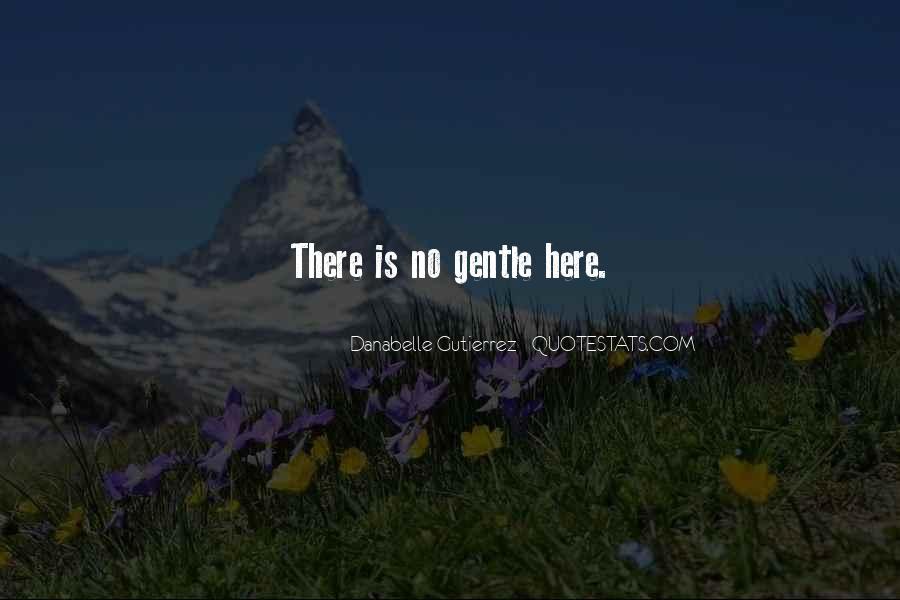 Gutierrez's Quotes #1242081