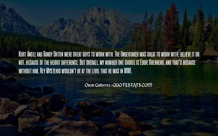 Gutierrez's Quotes #1826231
