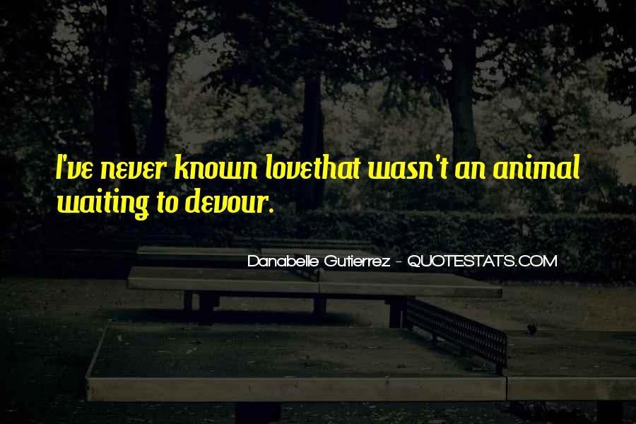 Gutierrez's Quotes #360922