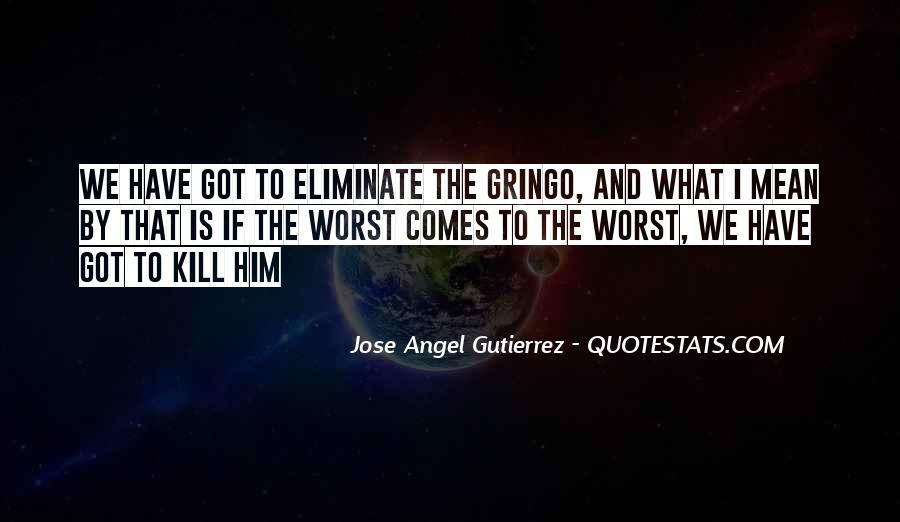Gutierrez's Quotes #58511