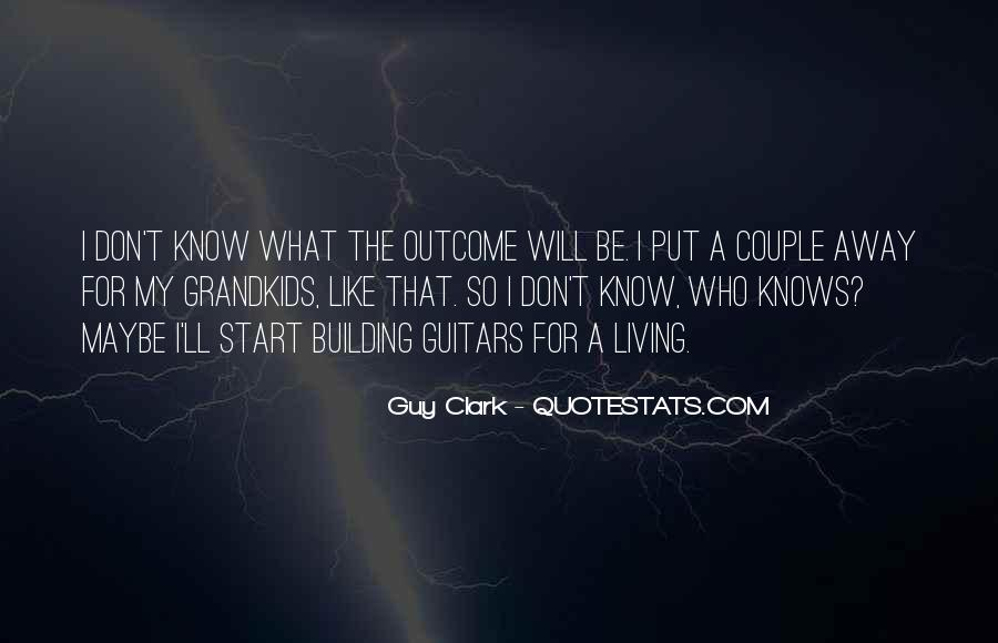 Guy'll Quotes #155294