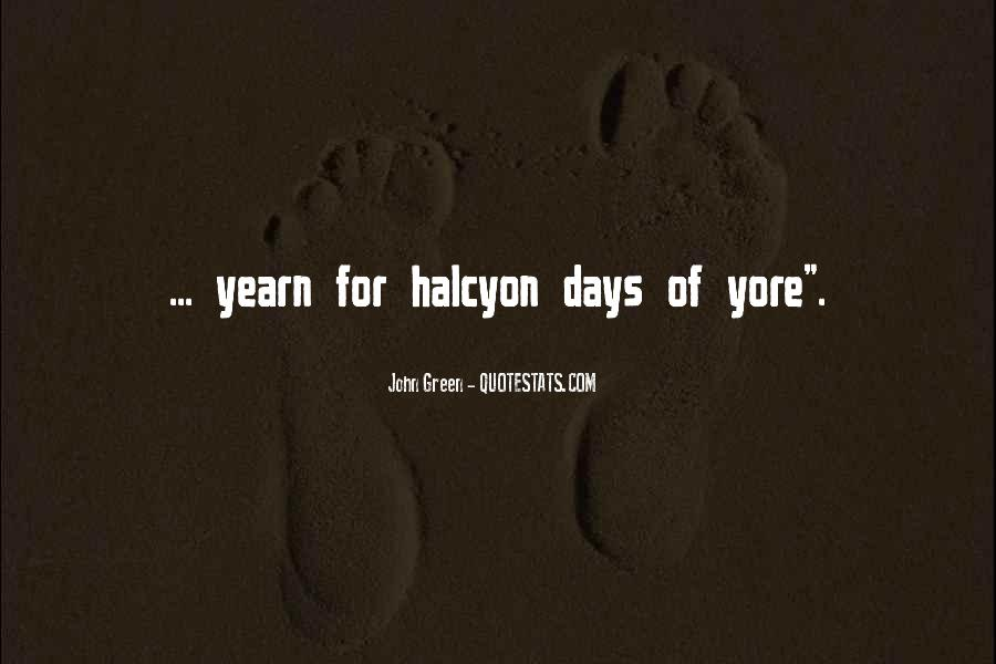 Halcyon's Quotes #1508187