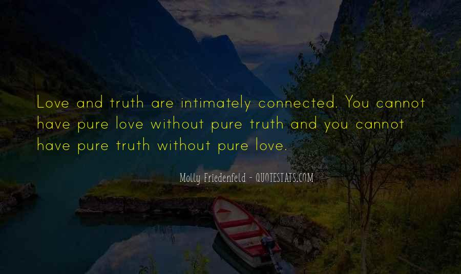 Quotes About Truth And Trust #1008974