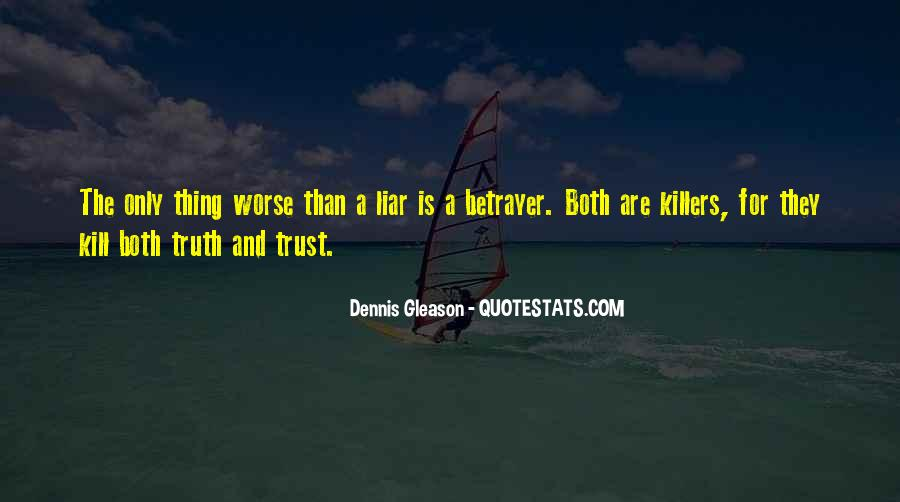 Quotes About Truth And Trust #1026900