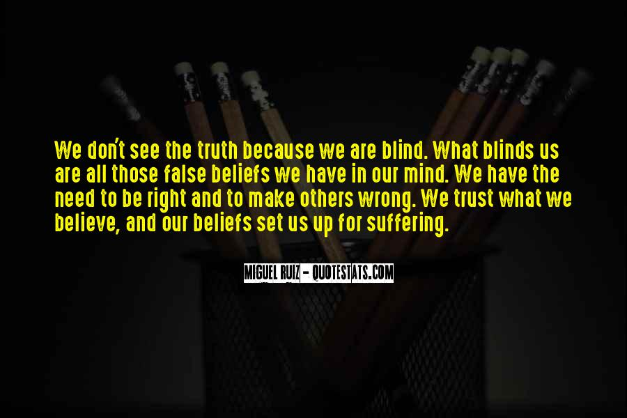 Quotes About Truth And Trust #1027196
