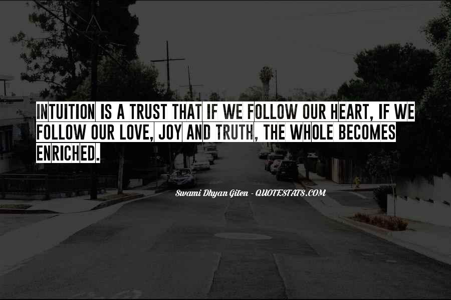 Quotes About Truth And Trust #1119069
