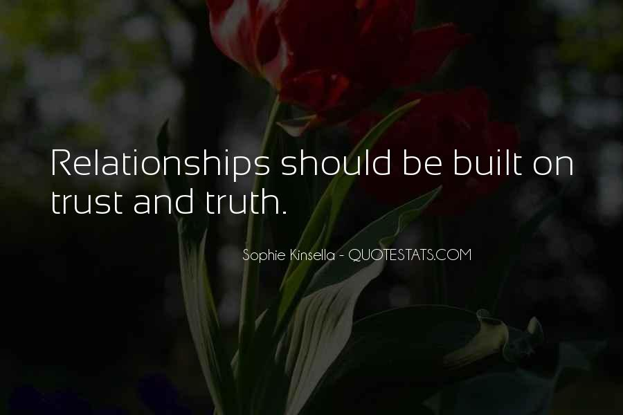Quotes About Truth And Trust #171297