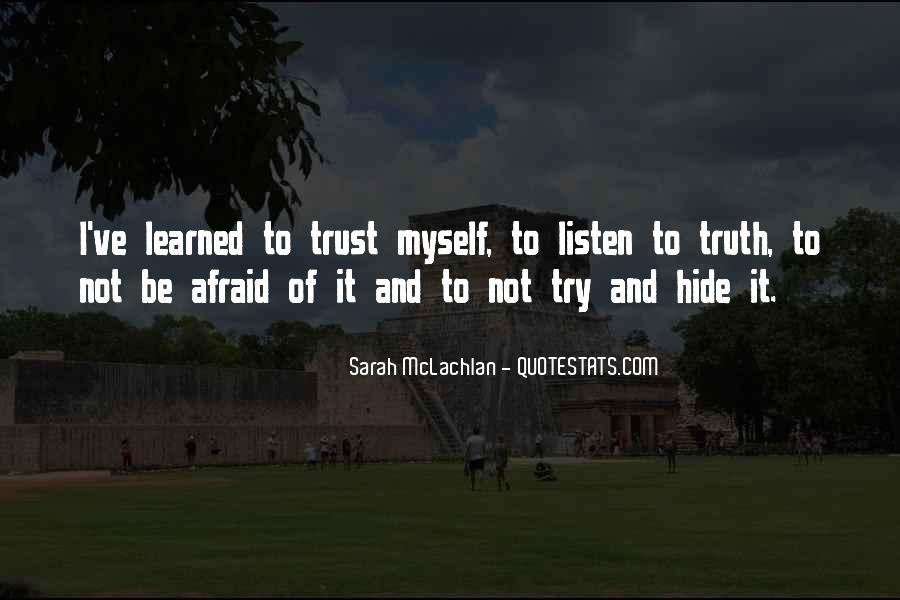 Quotes About Truth And Trust #204659