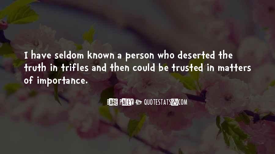 Quotes About Truth And Trust #243827